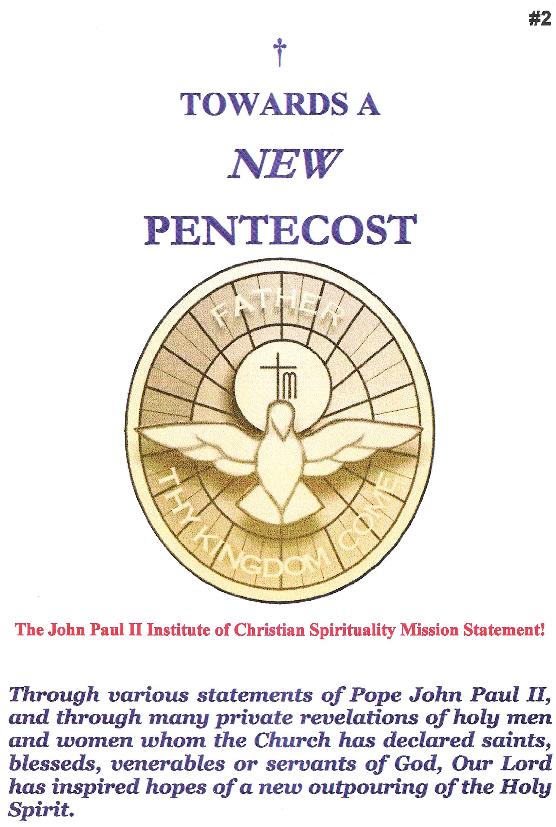 Towards a New Pentecost